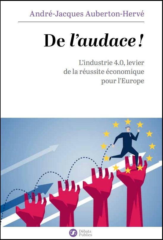 Livre De l'audace par André-Jacques Auberton-Hervé